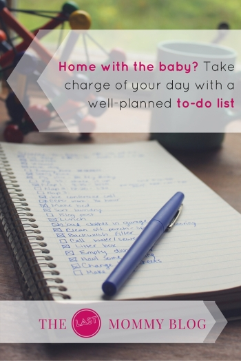 Home with the baby? Take charge of your day with a well-planned to-do list