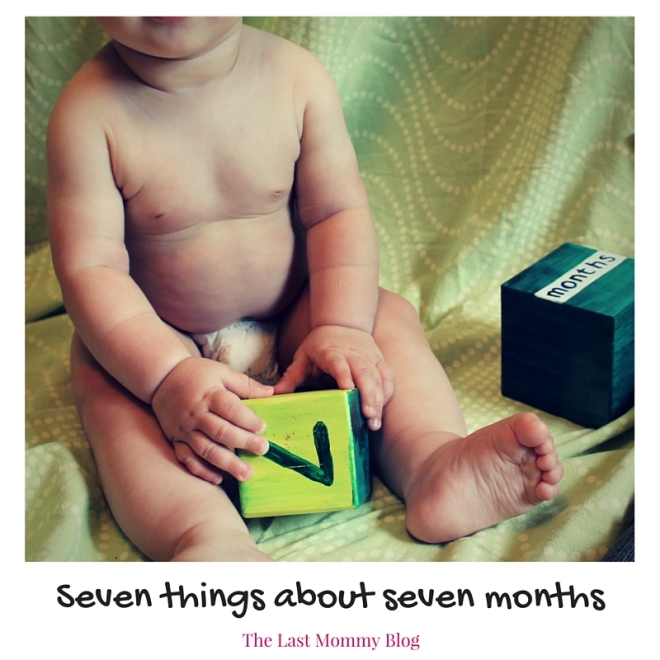 Seven things about seven months